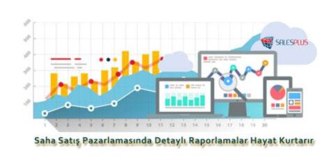 saha satış pazarlamasında detaylı raporlamalar