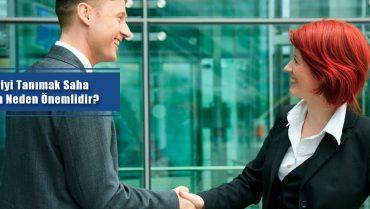 müşteriyi tanımak saha satışı için neden önemlidir